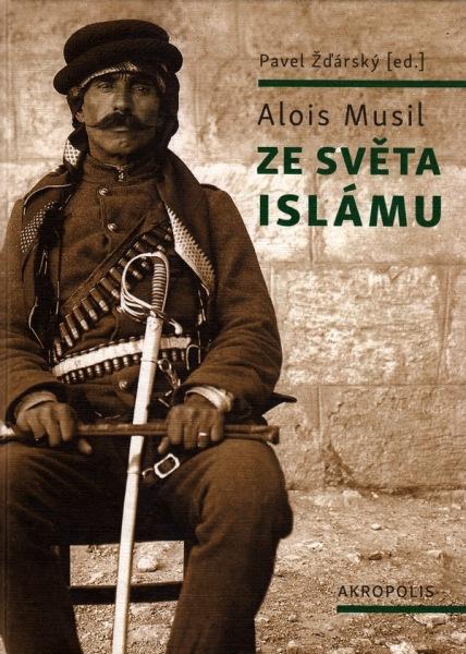 Alois Musil Ze světa islámu